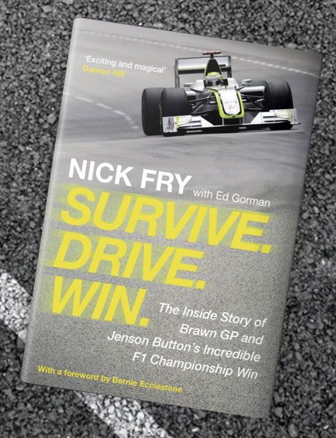 Survive. Drive. Win.: The Inside Story of Brawn GP and Jenson Button's Incredible F1 Championship Win